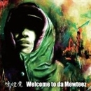 WELCOME TO DA MEWTEEZ/呼煙魔