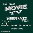 元気がでるアクション映画・TVサントラ集 Vol.3 「Knight Rider」/Various Artists
