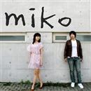 MIKO STORY/MIKO BAND