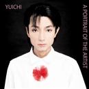 A PORTRAIT OF THE ARTIST/YUICHI