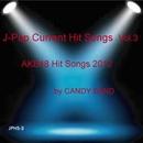 J-ポップ最新ヒット曲集Vol.3 AKB48系のヒット曲 2012/CANDY BAND