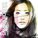12 Rainbows/LTK&YUKIHI