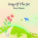 Song Of The Jet/Bossa Flautas