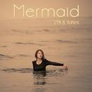 Mermaid/LTK&YUKIHI