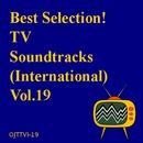 特選!TVサウンド・トラック(海外TVドラマ) Vol.19/Various Artists