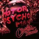 Motor Psycho Man/CLACK-NASH