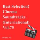 特選!シネマ・サウンド・トラック(洋画) Vol.75/Various Artists