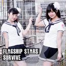 Survive/Flagship Stars