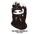 DIGITAL HEROIN/The John's Guerrilla