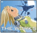 THE WORKS ~志倉千代丸楽曲集~2.0/志倉 千代丸