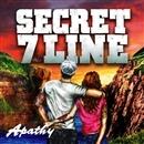 APATHY/SECRET 7 LINE