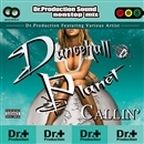 DANCEHALL PLANET -CALLIN'-/Dr.Production Feat. V.A