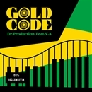 GOLD CODE/Dr.Production Feat. V.A