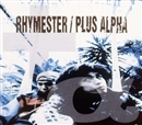 PLUS ALPHA/RHYMESTER
