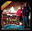 H-TOWN CIRCUS/HIGH LAC&Lil Azian  A