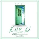 LUV U -remix-(配信限定パッケージ)/VNO