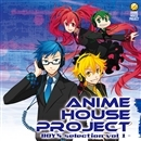 ANIME HOUSE PROJECT~BOY'S selection vol.1~/Eine Fee feat.Reina