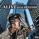ALIVE feat.DESTINO/KOWICHI from enmaku