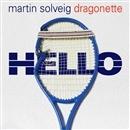 Hello(配信限定パッケージ)/Martin Solveig & Dragonette
