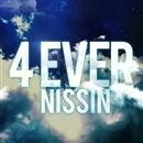 4EVER(配信限定パッケージ)/NISSIN
