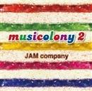 musicolony 2/JAM company
