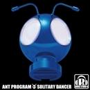 SOLITARY DANCER/ANT PROGRAM