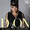 My Angel feat. AKASHINGO(配信限定パッケージ)/D-ON