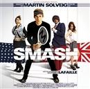 SMASH/MARTIN SOLVEIG