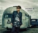 future -reboot version-/HIRO-X