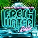 Freshwater Riddim/RHYTHM OF DA SEASONS RECORDS