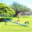 FURUSATO/you'Lee and ROMANTIC PRODUCTION