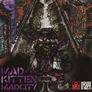 Madcity/MADKITTEN