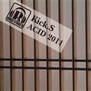 ACID 2011/Kick.S