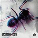 SPIRITED AWAY/ANT PROGRAM