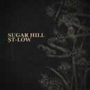 SUGAR HILL/ST-LOW