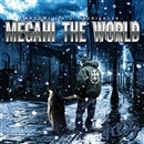MEGAHI THE WORLD/和み