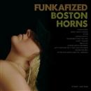 Funkafized/Boston Horns