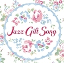 Jazz Gift Song/V.A