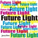 Future Light/jazzythm