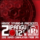 ZIPANGU 2012 -Akatsuki-/Various Artists