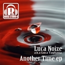 Another Time EP/Luca Noize