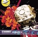 STARDUST/THE ROMANTIC SIX