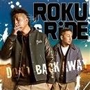 Don't Back Away/ROKU & RiDE