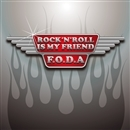 ROCK'N'ROLL IS MY FRIEND(配信限定パッケージ)/F.O.D.A
