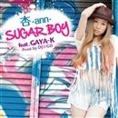 SUGAR BOY feat. GAYA-K (Prod.by DJ☆GO)/杏-ann-