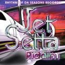 JET SETTA RIDDIM/RHYTHM OF DA SEASONS RECORDS