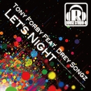 Let's Night/Tony Forby Feat. Drey Songz