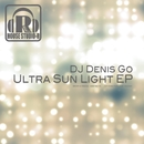 Ultra Sun Light EP/DJ Denis Go