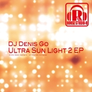 Ultra Sun Light 2 EP/DJ Denis Go