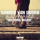Nothing Inside/Sander Van Doorn & Mayaeni